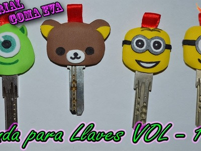 ♥ Tutorial: Fundas para Llaves de Goma Eva (Foamy) VOL - 1♥