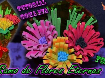 ♥ Tutorial: Ramo de Flores Eternas para Día de la Madre de Goma Eva (Foamy) ♥