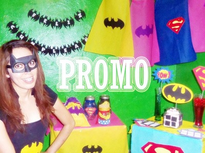 "Como decorar fiesta de ""Superheroes"" COMBO"