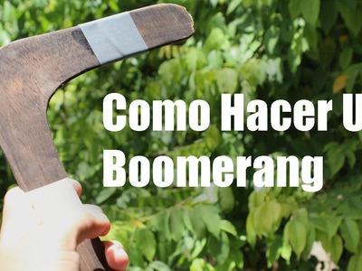 Como Hacer Un Boomerang Casero