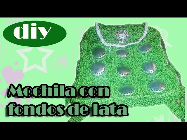 """Como hacer una bolsa con fondos de bote de lata: Mochila """"Tina"""" parte 3"""