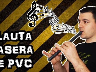 Como Hacer una Flauta Casera de PVC (Experimentar En Casa)