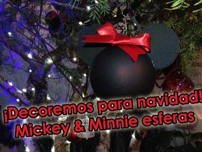 ♡DIY ♡Mickey & Minnie Esferas♡ Decoremos para Navidad!!!♡
