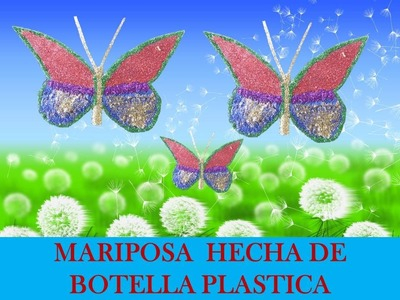 Manualidades con reciclaje - Mariposa con botella pet
