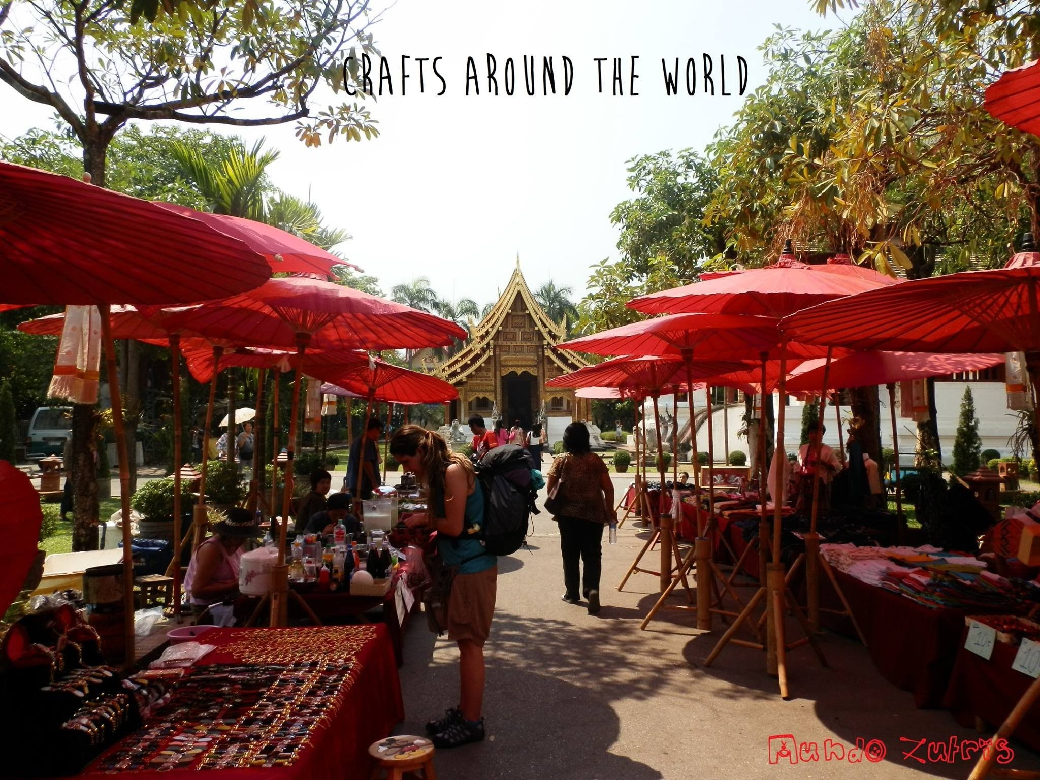 SATURDAY WALKING MARKET (Chiang Mai, Thailand) - CRAFTS AROUND THE WORLD