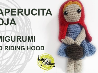 Tutorial Caperucita Amigurumi Red Riding Hood (English subtitles)