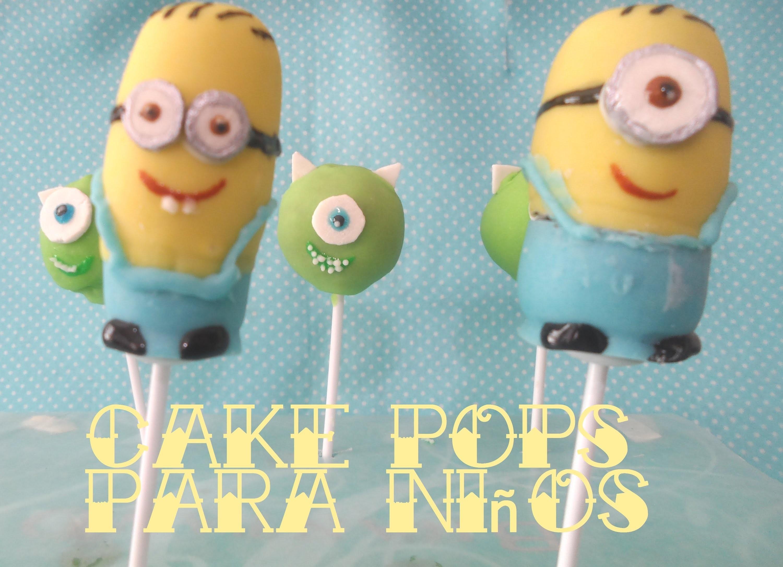 Cake pops de Minions y Monsters Inc.