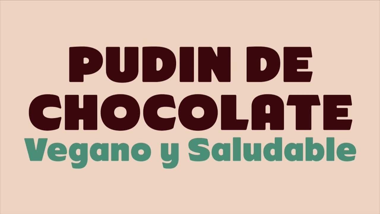 Postre: Pudín de Chocolate Vegano y Saludable
