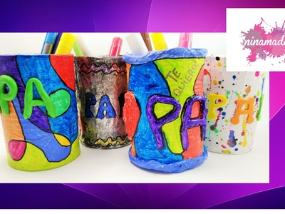 DIY.Porta-lápices reciclado.Actividad para niños.Regalo para el Día del Padre.Father's Day.