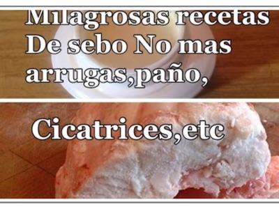 Milagrosas Recetas de Sebo para paño, manchas,espinillas, arrugas, cicatrices Secreto Antiguo