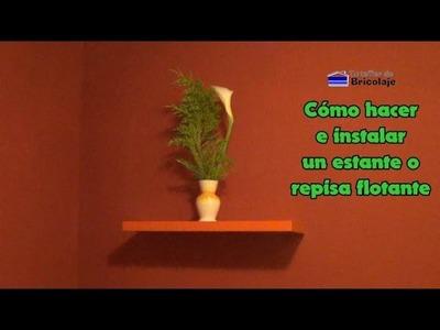 Cómo hacer e instalar un estante o repisa flotante