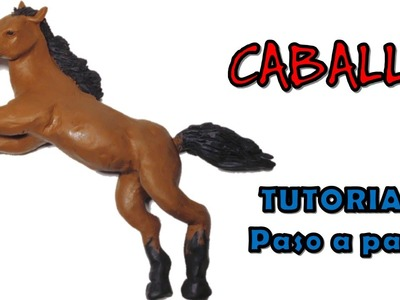 Como hacer un caballo de plastilina. How to make a horse with clay