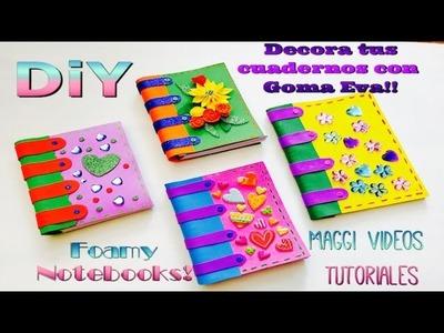 DECORA TUS CUADERNOS PARA REGRESO A CLASES      Como decorar cuadernos con goma Eva foam foamy
