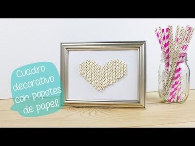 Cuadro decorativo con popotes de papel. BigCrafts