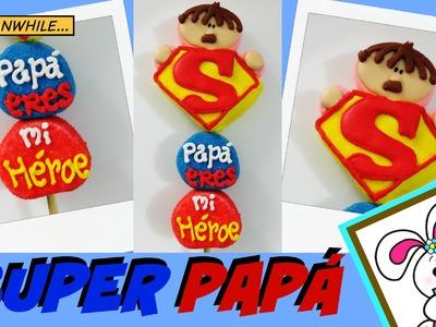 Superpapá - Paleta de bombón para el día del padre