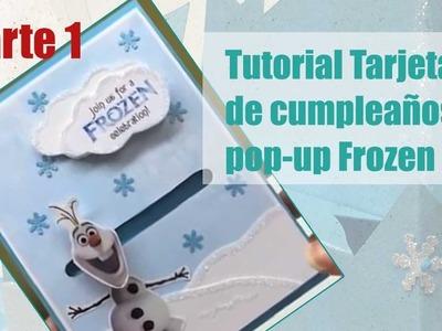 Como hacer tarjeta popup Frozen parte 1