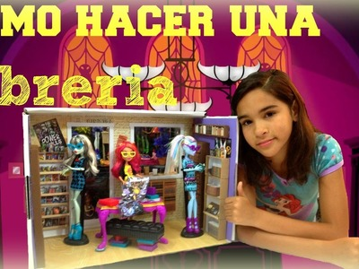 Monster High Como Hacer una Libreria