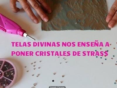 Tutorial para pegar Cristales tipo Strass con una sencilla Herramienta. en Español.