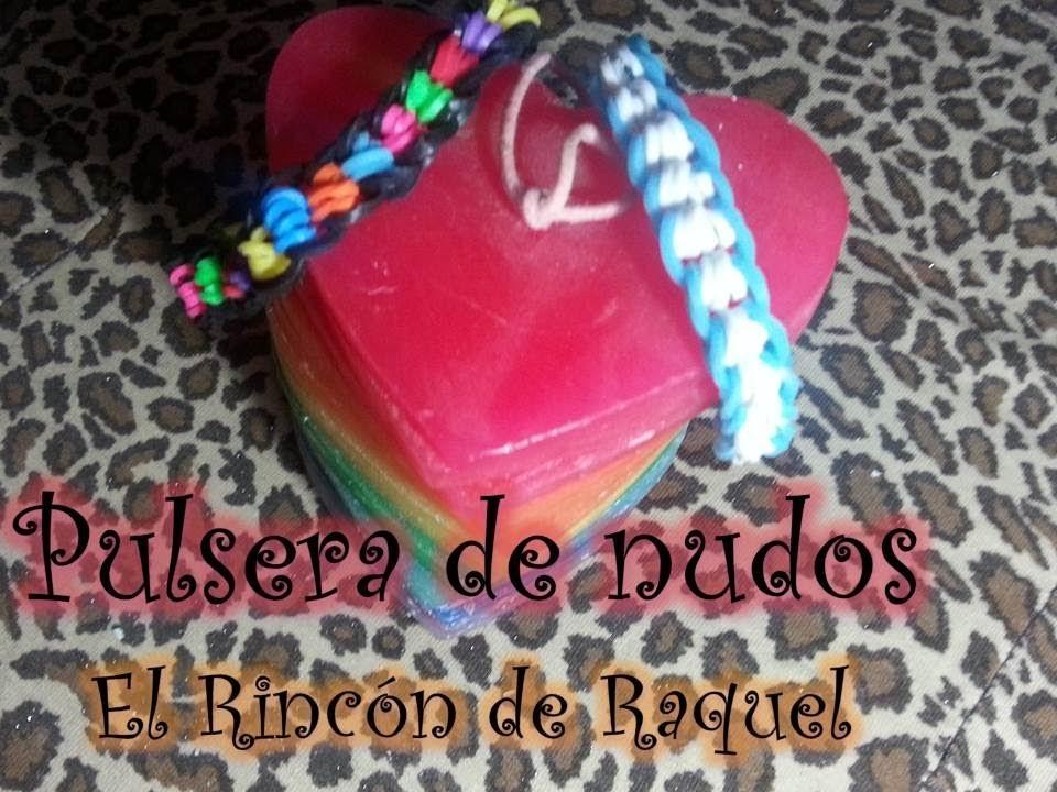 Como hacer una pulsera de nudos con gomitas rainbow loom