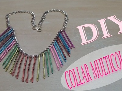 DIY Como hacer Collar Multicolores con Horquillas!!