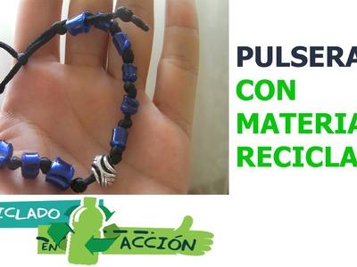 Pulsera con material reciclado, reciclar botella de plástico Manualidades