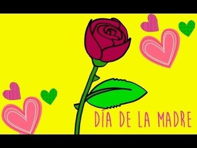 Regalos para el Día de la Madre. Aprende a dibujar una rosa.