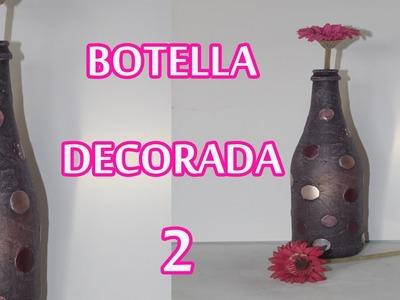 BOTELLA DECORADA 2 (1ª PARTE)