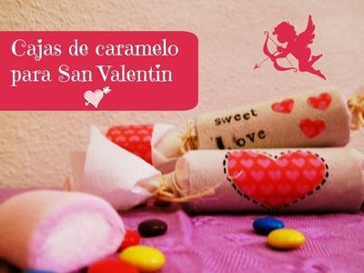 Manualidades: Caja caramelo para regalar en San  Valentín