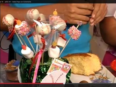 Cakes Pops con Dulcemania - Programa 18 -  parte 2.3