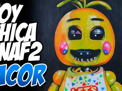 Dibujando a Toy Chica - Five Nights at Freddy's 2