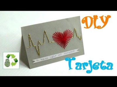 152. DIY TARJETA (RECICLAJE DE CARTULINAS)