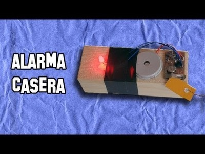 Como Hacer una Alarma Casera de Barrera | How to make a home alarm Barrera