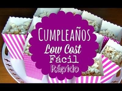 Cómo preparar un cumpleaños. Low cost + Fácil + Rápido