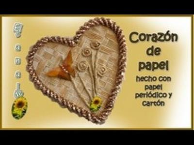 CORAZON DE PAPEL hecho con papel periódico y cartón - PAPER HEART done with newspaper and cardboard