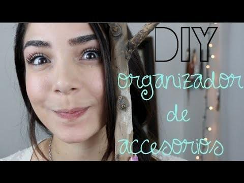 DIY - ORGANIZADOR DE ACCESORIOS!