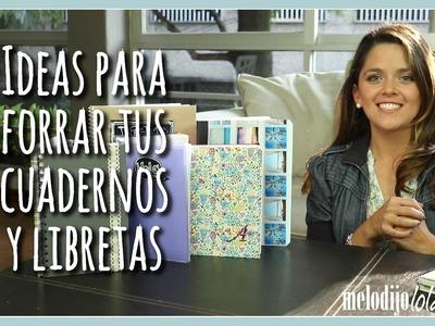 Ideas originales para forrar tus libretas o cuadernos fácil y rápido |Con Annie Barrios