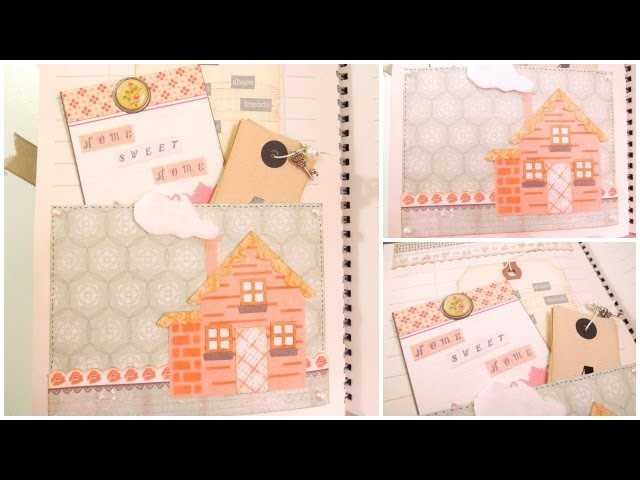 Smash Book Terapia: Home Sweet Home *Cómo hacer un diario de Scrap* Smash book tutorial