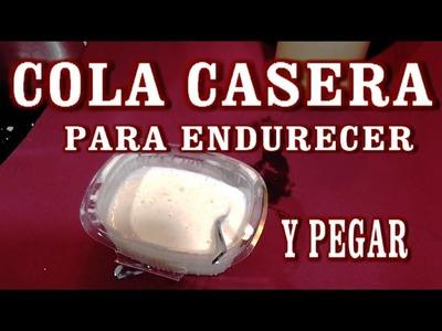 COMO HACER COLA, PEGAMENTO CASERO PARA MANUALIDADES
