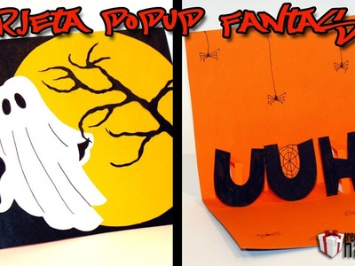 DIY Halloween-Tarjeta pop up Fantasma - Ghost Pop up card
