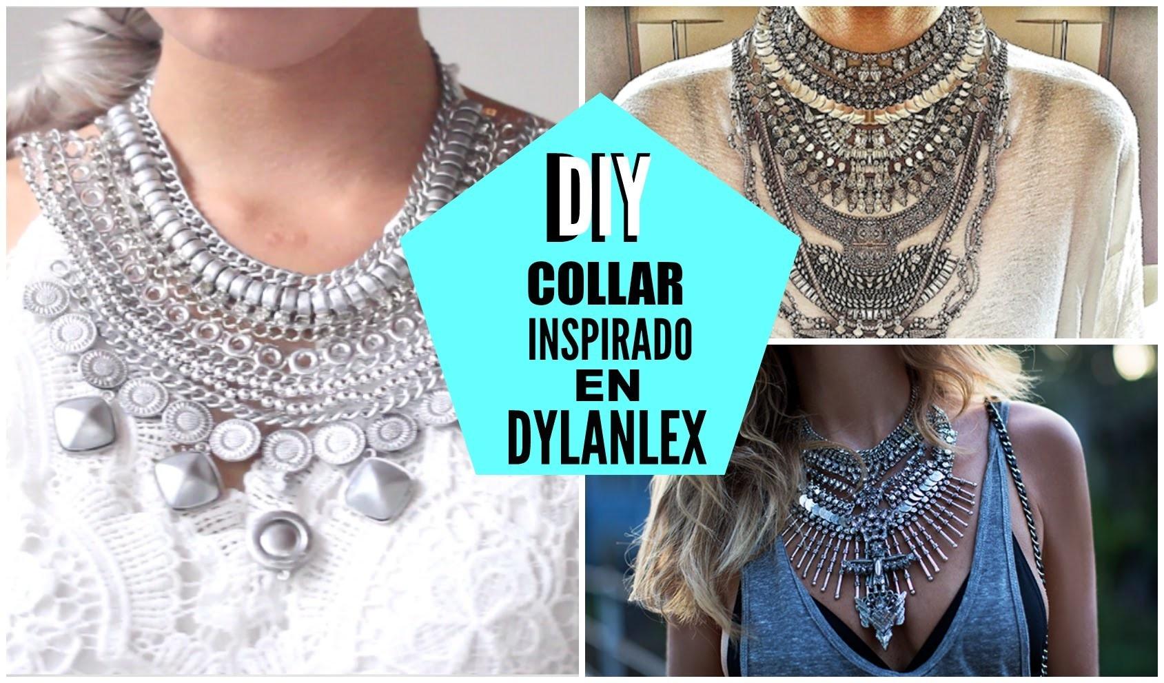 DIY maxi collar inspirado en Dylanlex