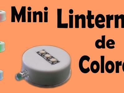 Mini Linterna Casera de Tres Colores (muy fácil de hacer)