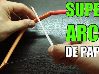 Como hacer armas caseras | SUPER ARCO DE PAPEL paso a paso para disparar flechas facil