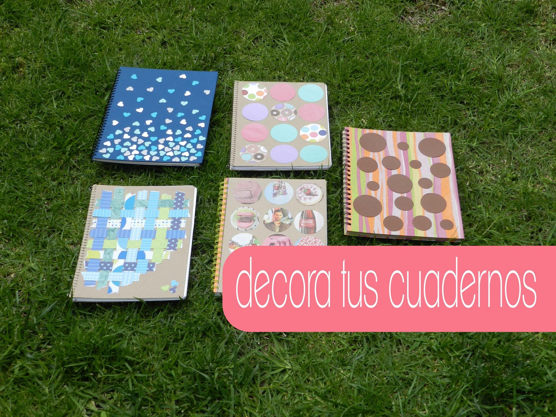 Decora tus cuadernos. 4 ideas