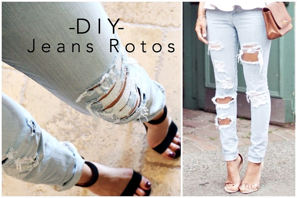 DIY - Jeans Rotos. Ripped Jeans- Tipsdekarely