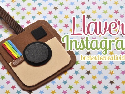 DIY : Llavero De Instagram Con Goma Eva - Brotes De Creatividad