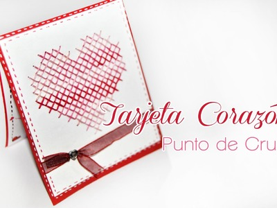 DIY: Tarjeta Corazón Punto De Cruz - Brotes De Creatividad