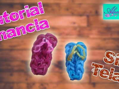 ♥ Tutorial: Chanclas de gomitas (sin telar) ♥