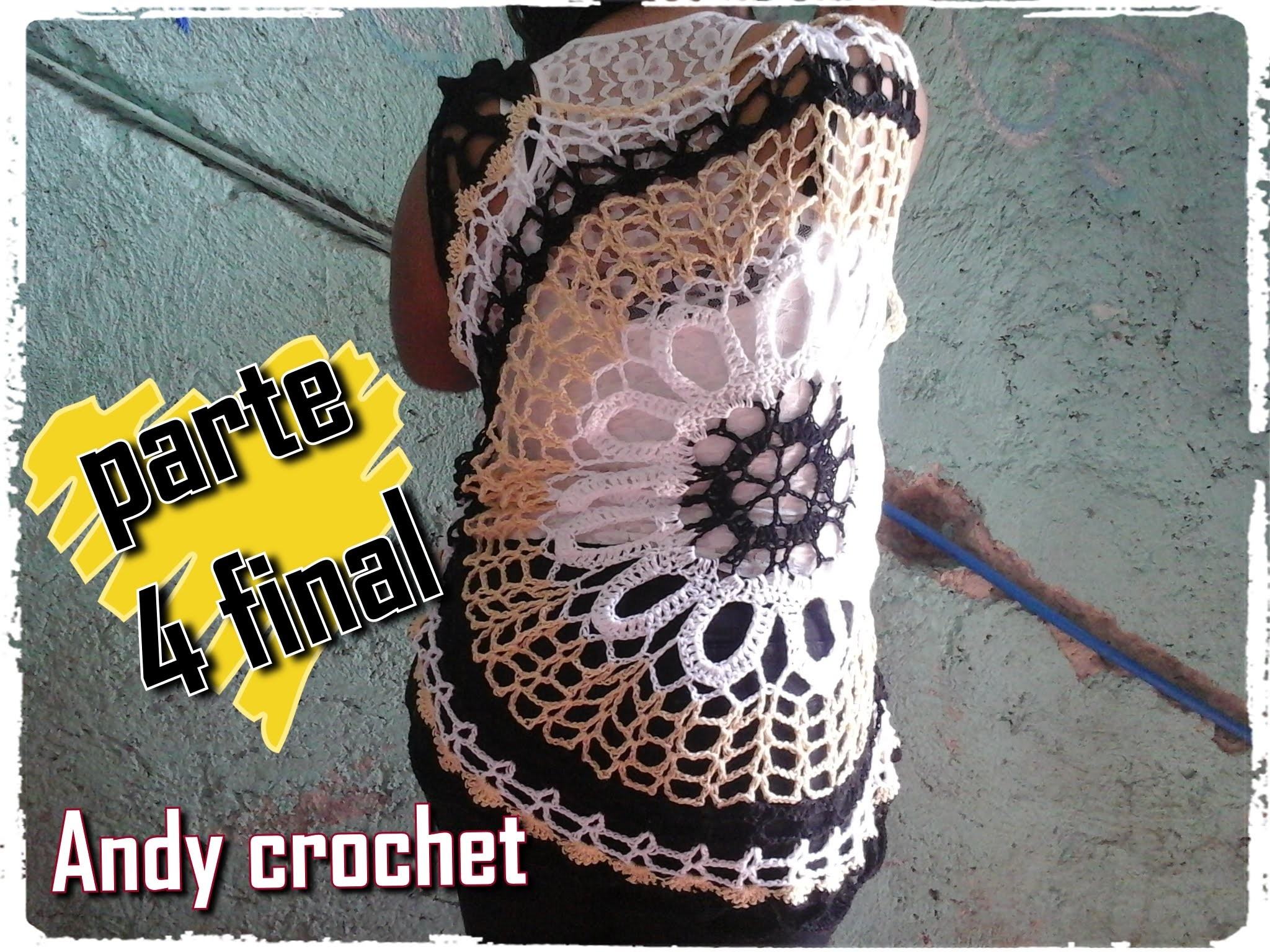 BLUSA CALADA EN CROCHET ( PARTE 4 FINAL )Andy crochet