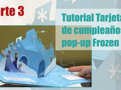 Como hacer tarjeta popup Frozen parte 3