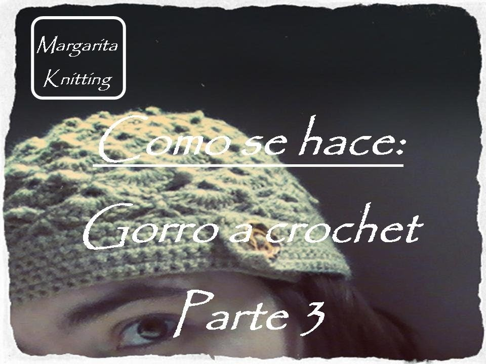Como se hace: gorro crochet fantasia parte 3 (zurdo)